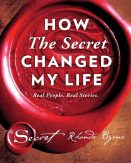 Secret Changed My Life